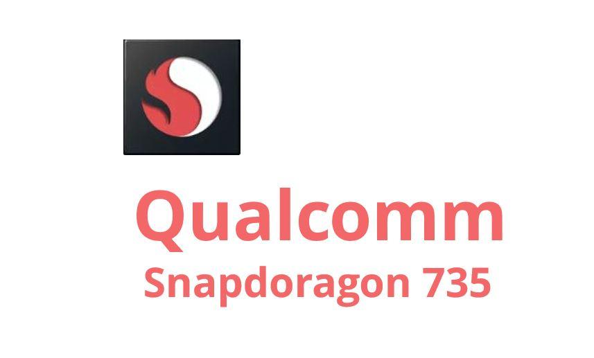 Qualcomm Snapdragon 735がリーク!果たしてスペックは?